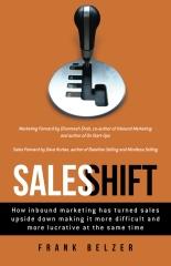 Frank Belzer, Sales Shift, selling, sales, Inbound Marketing, sales development, sales training
